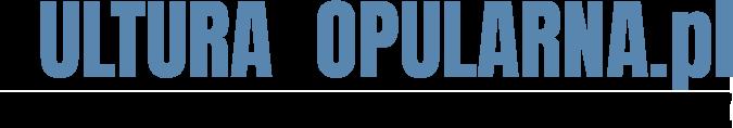 Kulturapopularna.pl - Twoja codzienna porcja kultury jakiej lubisz